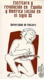 Université de Poitiers - Escritura y revolucion en Espana y en America Latina en el siglo XX.