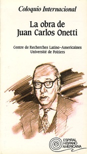 Université de Poitiers - La obra de Juan Carlos Onetti - Coloquio Internacional.