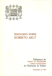 Université de Poitiers - Seminario sobre Roberto Arlt.