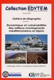 Jean-Jacques Delannoy et Bertrand Lemartinel - Dynamique et vulnérabilités des milieux montagnards méditerranéens et alpins.