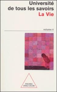 Université de tous les savoirs. Tome 4, La vie.pdf