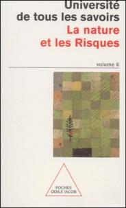 Feriasdhiver.fr Université de tous les savoirs - Tome 6, La nature et les risques Image