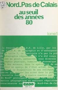 Université des sciences et tec et Alain Barré - Le Nord-Pas-de-Calais au seuil des années 80 (1).