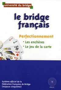 Université du bridge - Le bridge français Coffret en 2 volumes : Tome 2, Les enchères (majeure cinquième) ; Tome 3, Jeu de la carte.