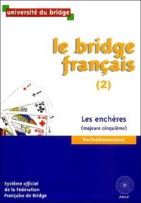 Le bridge français - Tome 2, Les enchères (majeure cinquième).pdf