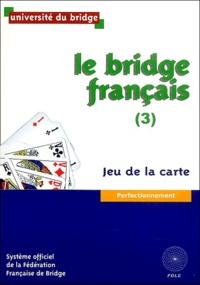Le bridge français - Tome 3, Jeu de la carte.pdf