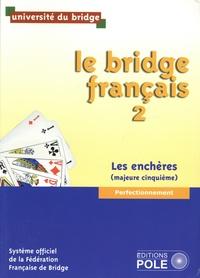 Université du bridge - Le bridge français - Tome 2, Les enchères (majeur cinquième).