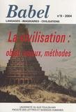 Gilles Leydier - Babel N° 9/2004 : La civilisation : objet, enjeux, méthodes.