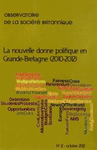 Jean-Philippe Fons - Observatoire de la société britannique N° 12, Octobre 2012 : La nouvelle donne politique en Grande-Bretagne (2010-2012).