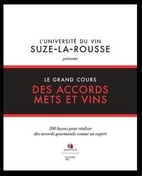 Université du vin - Le grand cours des accords mets et boissons.