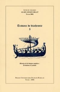 Université François Rabelais - Travaux de diachronie 3:histoire de la langue anglaise,évolution et système.