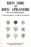 Collectif d'auteurs - Bien Dire et Bien Aprandre N° 32 : Le picard moderne : un état de la recherche.