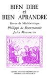 Jean Dufournet - Bien Dire et Bien Aprandre N° 9 : Philippe de Beaumanoir, Jules Mousseron.
