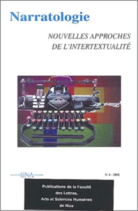 Collectif - Narratologie N° 4/2001 : Nouvelles approches de l'intertextualité.