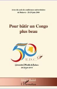 Galabria.be Pour bâtir un Congo plus beau - Actes du cycle de conférences universitaires de Bukavu 28-29 juin 2010 Image