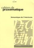 Ioanis Kanellos et François Rastier - Cahiers de praxématique N° 33/1999 : Semantique de l'intertexte.