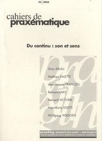 Driss Ablali et Mathieu Valette - Cahiers de praxématique N° 42/2004 : Du continu : son et sens.