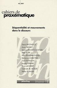 Denis Apothéloz et Anne Grobet - Cahiers de praxématique N° 48/2007 : Séquentialité et mouvements dans le discours.