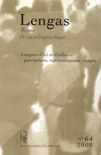 Ksenija Djordjevic - Lengas N° 64/2008 : Langues d'ici et d'ailleurs : perceptions, représentations, usages.