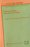 Emmanuelle Annoot et Richard Etienne - Les cahiers du Cerfee N° 31/2012 : Egalité des chances, universités et territoires.