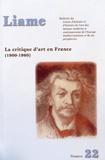Pierre Pinchon - Liame N° 22 : La critique d'art en France (1900-1960).