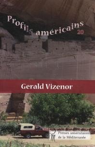 Simone Pellerin - Profils américains N° 20 : Gerald Vizenor.