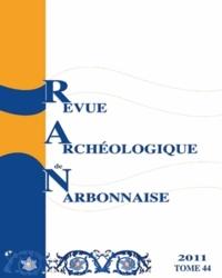Pierre Garmy - Revue archéologique de Narbonnaise N° 44/2011 : .