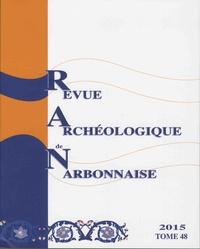 Sandrine Agusta-Boularot - Revue archéologique de Narbonnaise N° 48 : .