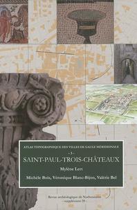 Mylène Lert et Michèle Bois - Revue archéologique de Narbonnaise Supplément 39 : Atlas topographique des villes de Gaule méridionale - Tome 3, Saint-Paul-Trois-Châteaux.