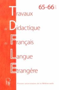 Travaux de didactique du français langue étrangère N° 65-66/2011.pdf