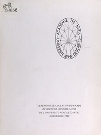Université René Descartes et J. Le Madec - Cérémonie de collation du grade de Docteur Honoris Causa de l'Université René Descartes - 6 décembre 1980.