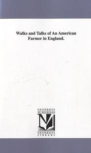 University of Michigan - Walks and Talks of An American Farmer in England.