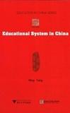 University press Zhejiang - Educational System in China.
