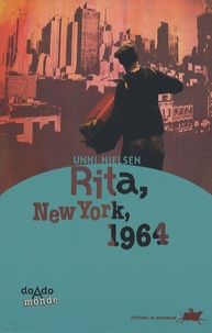 Unni Nielsen - Rita, New York, 1964.