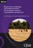 Uno Svedin et Egizio Valceschini - Bioeconomy challenges and implementation: the European research organisations' perspective.