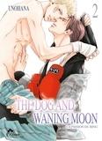 Unohana - The Dog and Waning Moon Tome 2 : .