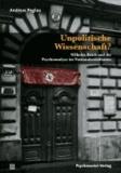 Unpolitische Wissenschaft? - Wilhelm Reich und die Psychoanalyse im Nationalsozialismus.
