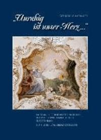 """""""Unruhig ist unser Herz ..."""" - Bildband, Kirchenführer und Roman der Pfarrkirche Mariae Geburt in Rottenbuch."""