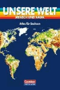 Unsere Welt. Atlas für Sachsen. RSR. Ausgabe Mittelschule.