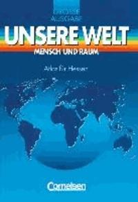 Unsere Welt. Atlas. Grosse Ausgabe für Hessen.