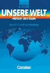 Unsere Welt. Atlas für Nordrhein-Westfalen. Große Ausgabe.