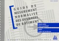 Untec - Guide de mesurement normalisé des ouvrages de bâtiment.