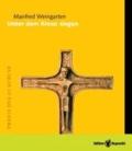 Unter dem Kreuz singen - Praxis des Glaubens.