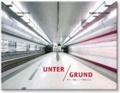 Unter Grund - U-Bahn-Stationen in Deutschland.