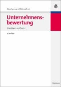 Unternehmensbewertung - Grundlagen und Praxis.