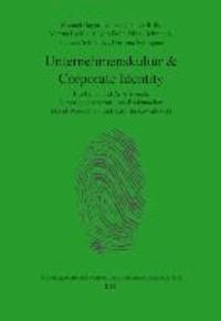 Unternehmenskultur & Corporate Identity - Ein Lehr- und Arbeitsbuch.