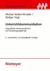 Unterrichtskommunikation - Linguistische Analysemethoden und Forschungsergebnisse.