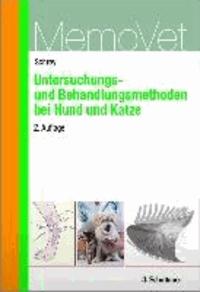 Untersuchungs- und Behandlungsmethoden bei Hund und Katze - MemoVet.