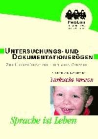 Untersuchungs- und Dokumentationsbögen zu Überprüfung der kindlichen Sprache - Türkische Version.