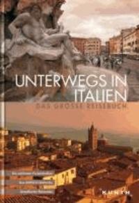 Unterwegs in Italien - Das grosse Reisebuch.